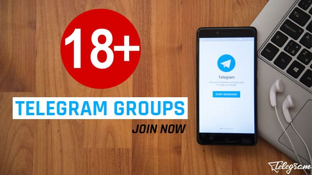Telegram Groups 18+ 2020 (Hot Adult Groups Collection)